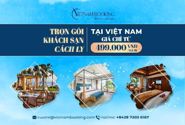 Ai được đăng ký khách sạn cách ly ở Việt Nam trong mùa dịch?